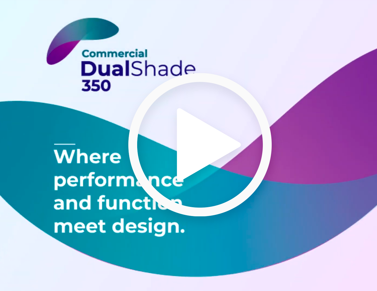 Where performance and function meet design with a play button above it.